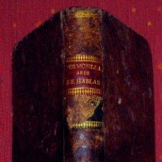 Libros antiguos: GÓMEZ HERMOSILLA. ARTE DE HABLAR EN PROSA Y EN VERSO. VOL I. Lote 47259150