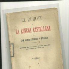Libros antiguos: 3563.- EL QUIJOTE Y LA LENGUA CASTELLANA POR DON JULIO CEJADOR Y FRAUCA. Lote 47594165