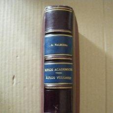 Libros antiguos: RIPIOS ACADEMICOS Y VULGARES. ANTONIO DE VALBUENA. 1890-1891. Lote 47693790