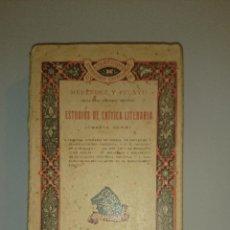 Libros antiguos: ESTUDIOS DE CRITICA LITERARIA. (CUARTA SERIE) MENENDEZ Y PELAYO, MARCELINO 1927. Lote 48036686
