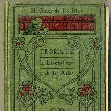 Libros antiguos: H. GINER DE LOS RÍOS : TEORÍA DE LA LITERATURA Y DE LAS ARTES (MANUALES GALLACH, C. 1920). Lote 48669506