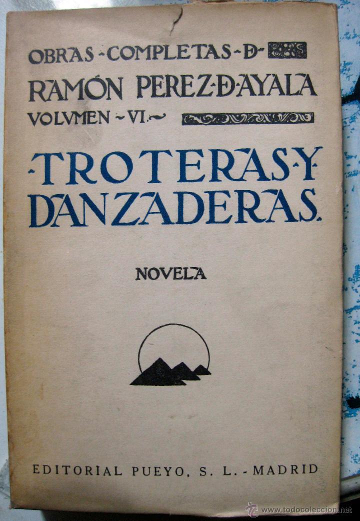 RAMÓN PÉREZ DE AYALA. TROTERAS Y DANZADERAS. 1930 (Libros antiguos (hasta 1936), raros y curiosos - Literatura - Ensayo)