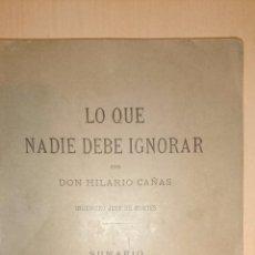 Libros antiguos: 1890 - LO QUE NADIE DEBE IGNORAR - CAÑAS, HILARIO - VITORIA 1890. Lote 49701472