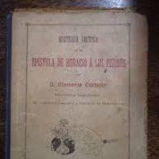 Libros antiguos: CARTEJÓN, CLEMENTE: HISTORIA CRÍTICA DE LA EPÍSTOLA DE HORACIO A LOS PISONES (ALTÉS Y ALABERT, 1901). Lote 49709610