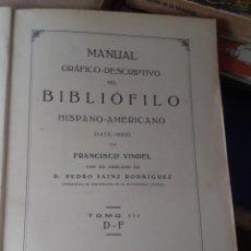 Libros antiguos: FRANCISCO VINDEL,MANUAL DEL LIBRERO,EXCEPCIONAL,GRAN TAMAÑO,PRECIOSO,VER LAS FOTOS. Lote 214329008