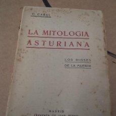 Libros antiguos: MITOLOGÍA ASTURIANA,CABAL,1925,MUY RARO,BUEN ESTADO,BUEN PRECIO. Lote 50535154