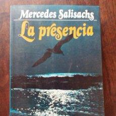 Libros antiguos: 1982 - LIBRO LA PRESENCIA - DE MERCEDES SALISACHS. Lote 50729542