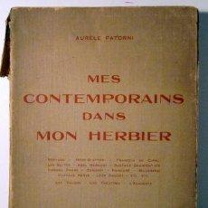Libros antiguos: PATORNI, AURÈLE - MES CONTEMPORAINS DANS MON HERBIER - PARIS. Lote 51038084
