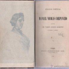Libros antiguos: ENSAYOS POETICOS DE MANUEL NICOLAS CORPANCHO. PARIS 1854. IMPRENTA MAULDE Y RENOU. LEER. Lote 51098740