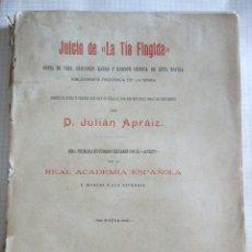 Libros antiguos: JUICIO DE LA TIA FINGIDA - JULIAN APRAIZ - COPIA DE TRES EDICIONES RARAS Y EDICION CRITICA 1906. Lote 51933059