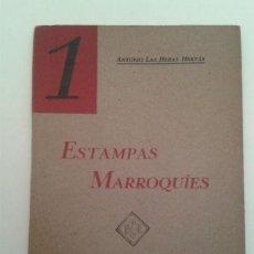 Libros antiguos: ESTAMPAS MARROQUÍES. ANTONIO DE LAS HERAS HERVÁS.. Lote 52820496