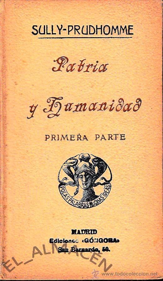 PATRIA Y HUMANIDAD. 2 VOLS. (SULLY-PRUDHOMME, 1914) SIN USAR. (Libros antiguos (hasta 1936), raros y curiosos - Literatura - Ensayo)