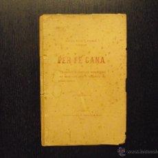 Libros antiguos: PER FE GANA, ANGEL RUIZ Y PABLO, CIUTADELLA, MENORCA, 1895. Lote 52964261