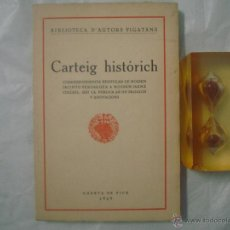 Libros antiguos: CARTEIG HISTORICH.CORRESPONDENCIA ENTRE VERDAGUER A JAUME COLLELL.1929.VICH.1A ED. Lote 53173847