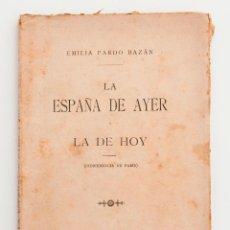 Libros antiguos: LA ESPAÑA DE AYER Y LA DE HOY. EMILIA PARDO BAZÁN. MADRID, 1899. Lote 53631070