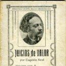 Libros antiguos: EUGENIO NOEL, JUICIOS DE VALOR, TORTOSA (TARRAGONA), CASA EDITORIAL MONCLÚS, 1917.. Lote 53805201