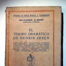 Libros antiguos: EL TESORO DRAMATICO DE HENRIK IBSEN 193? SALVADOR ALBERT. Lote 54143338