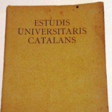 Libros antiguos: ESTUDIS UNIVERSITARIS CATALANS. 1909. VOL.III. JANER - FEBRER. Lote 54162288