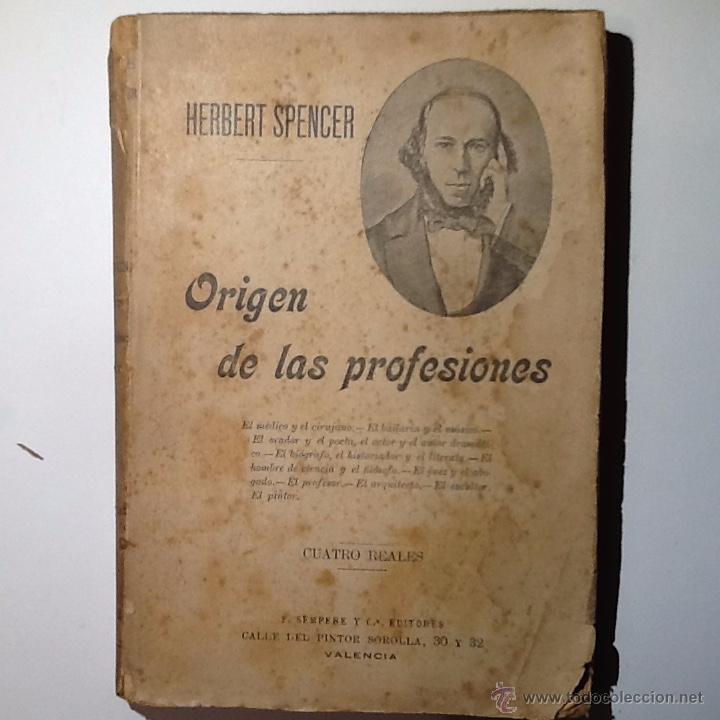 EL ORIGEN DE LAS PROFESIONES. SPENCER, HERIBERT (Libros antiguos (hasta 1936), raros y curiosos - Literatura - Ensayo)