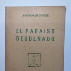 Libros antiguos: EL PARAISO DESDEÑADO. 1928. BACARISSE, MAURICIO. INTONSO. CUADERNOS LITERARIOS Nº 18. Lote 54286149