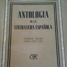 Libros antiguos: ANTOLOGIA DE LA LITERATURA ESPAÑOLA. Lote 54741456