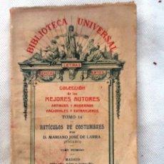 Libros antiguos: ARTICULOS DE COSTUMBRES. 1916. MARIANO JOSE DE LARRA. BIBLIOTECA UNIVERAL TOMO 14. Lote 55004349