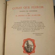 Libros antiguos: COSAS QUE FUERON 1882 ALARCON. Lote 56572932