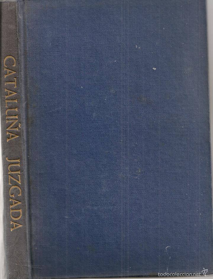 Libros antiguos: Cataluña juzgada por escritores no catalanes / J. De Gracia. BCN : F. Puig, 1906. - Foto 2 - 56655992