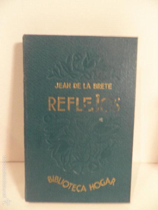 Libros antiguos: Reflejos. Novela. Traducción de Josefina R. Suarez. 1ª EDICION - JEAN DE LA BRETE, BIBLIOTECA HOGAR - Foto 6 - 56861007