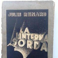 Libros antiguos: LA LINTERNA SORDA. 1931. JULES RENARD. TRADUCCION JULIO GOMEZ DE LA SERNA. ILUSTRA MAURICIO AMSTER. Lote 56938889