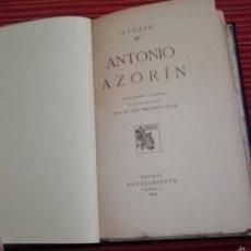 Libros antiguos: ANTONIO AZORÍN. PEQUEÑO LIBRO EN QUE SE HABLA DE LA VIDA DE ESTE PEREGRINO SEÑOR. AZORÍN. Lote 57497992