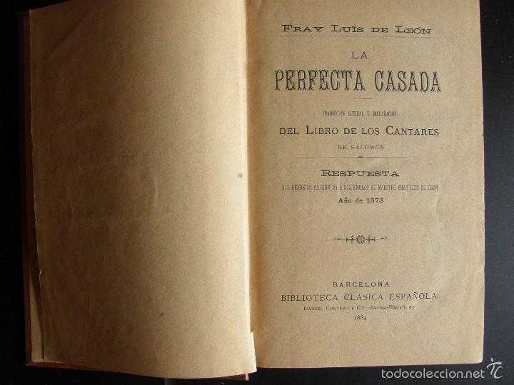 Libros antiguos: Fray Luís de León. La Perfecta Casada. Biblioteca Clásica Española. 1884 - Foto 2 - 57524692