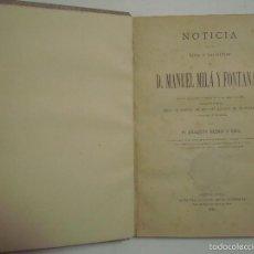 Libros antiguos: JOAQUIN RUBIÓ Y ORS.NOTICIA DE LA VIDA Y ESCRITOS DE MANUEL MILÁ Y FONTANALS.1887. Lote 57619974