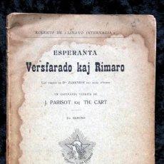 Libros antiguos: ESPERANTA - VERSFARADO KAJ RIMARO - ESPERANTO - 1909 - PARIS - J. PARISOT KAJ TH CART. Lote 58278484