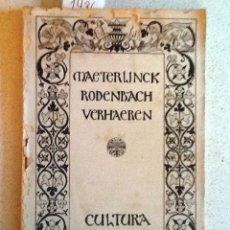 Libros antiguos: TRES GRANDES POETAS BELGAS. 1918. MAETERLINCK, RODENBACH, VERHAEREN. ENRIQUE GONZALEZ MARTINEZ. Lote 58381666