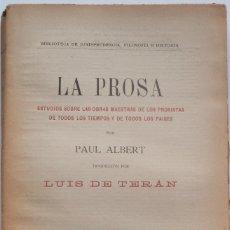 Libros antiguos: LA PROSA - PAUL ALBERT - PRINCIPIOS SIGLO XX . Lote 58499555
