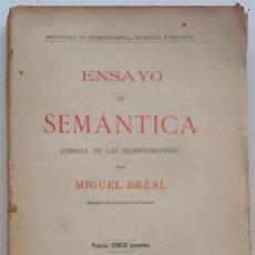 Livros antigos: ENSAYO DE SEMÁNTICA (CIENCIA DE LAS SIGNIFICACIONES) - MIGUEL BRÉAL - PRINCIPIOS SIGLO XX. Lote 58499652
