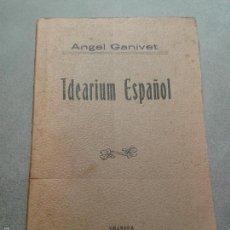 Libros antiguos: IDEARIUM ESPAÑOL, ANGEL GANIVET (GRANADA, 1906). Lote 59181210