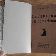 Libros antiguos: PÍO BAROJA - LA CAVERNA DEL HUMORISMO (1919) [1ª EDICIÓN]. Lote 60696207