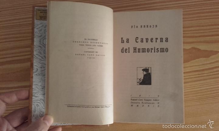 Libros antiguos: PÍO BAROJA - LA CAVERNA DEL HUMORISMO (1919) [1ª EDICIÓN] - Foto 5 - 60696207