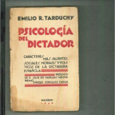 Livros antigos: PSICOLOGÍA DEL DICTADOR. EMILIO R. TARDUCHY. Lote 60910435
