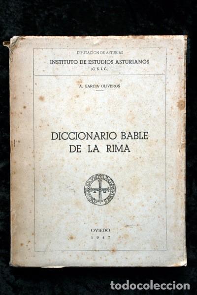 ENSAYO DE UN DICCIONARIO BABLE DE LA RIMA - A. GARCIA OLIVEROS - ASTURIAS (Libros antiguos (hasta 1936), raros y curiosos - Literatura - Ensayo)