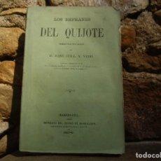 Libros antiguos: J. COLL Y VEHÍ: LOS REFRANES DEL QUIJOTE ORDENADOS POR MATERIAS Y GLOSADOS.1ªED.1874 IMP.DIARIO BCN. Lote 62004388