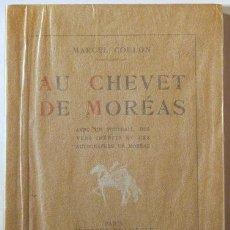 Libros antiguos: COULON, MARCEL - AU CHEVET DE MORÉAS - PARIS 1926. Lote 62485771