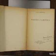 Libros antiguos: 4761- POETES I CRITICS. J.M. CAPDEVILA. LLIB. CATALONIA. 1925.. Lote 43748962