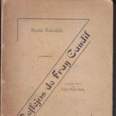 Libros antiguos: EMILIO BOBADILLA: REFLEJOS DE FRAY CANDIL. HABANA, 1886. CON DEDICATORIA. SELLO. Lote 66983642