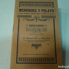 Libros antiguos: MENENDEZ Y PELAYO DISCURSO DE M.POLO PEYROLON 1912 VALENCIA. Lote 67547281