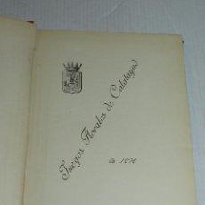 Libros antiguos: (MF2) VICTOR BALAGUER JUEGOS FLORALES DE CALATAYUD EN 1896 (ZARAGOZA) , RARA OBRA !!! 326 PAG . Lote 69392161