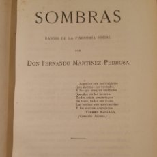 Libros antiguos: SOMBRAS, RASGOS DE LA FISONOMÍA SOCIAL 1878 F. MARTÍNEZ PEDROSA. Lote 71743665