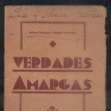 Libros antiguos: VERDADES AMARGAS. RODRIGUEZ, BALTASAR / DE MENDOZA, DELGADO. A-P-1213. Lote 71843831